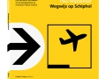 Wegwijs op Schiphol